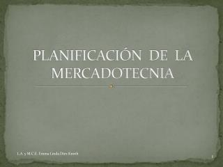 PLANIFICACIÓN   DE   LA MERCADOTECNIA