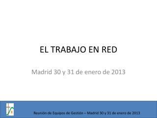 EL TRABAJO EN RED