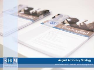 August Advocacy Strategy