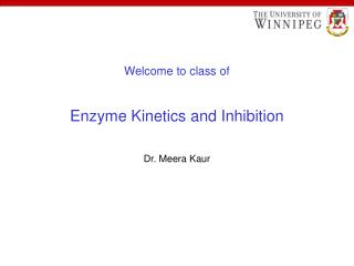 Welcome to class of Enzyme Kinetics and Inhibition