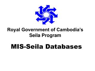Royal Government of Cambodia's Seila Program