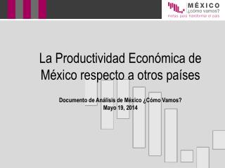 México se ha quedado atrás