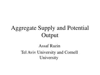 Aggregate Supply and Potential Output