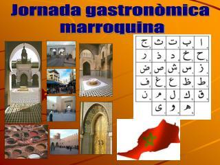 Jornada gastron�mica  marroquina