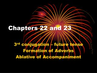 Chapters 22 and 23