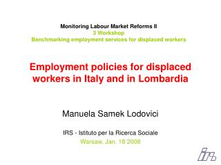 Employment policies for displaced workers in Italy and in Lombardia