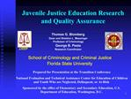 Juvenile Justice Education Research and Quality Assurance