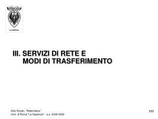 III. SERVIZI DI RETE E  MODI DI TRASFERIMENTO