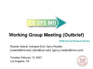 Working Group Meeting (Outbrief)