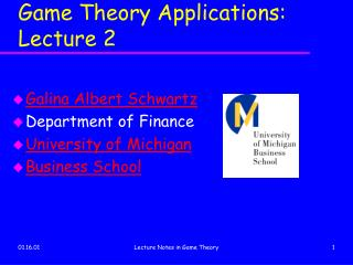 Game Theory Applications: Lecture 2