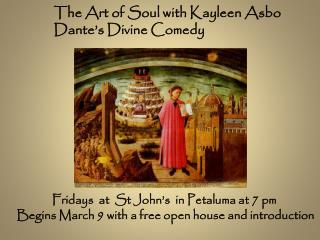 The Art of Soul with Kayleen Asbo Dante's Divine Comedy