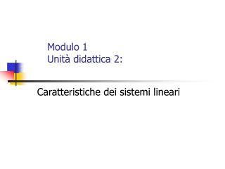 Modulo 1 Unità didattica 2: