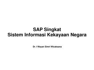 SAP Singkat Sistem Informasi Kekayaan Negara