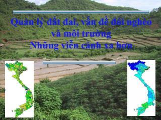 Quản lý đất đai, vấn đề đói nghèo và môi trường  Những viễn cảnh xa hơn