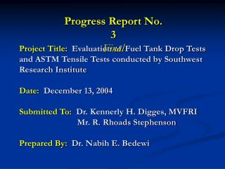 Project Title:  Evaluation of Fuel Tank Drop Tests and ASTM Tensile Tests conducted by Southwest Research Institute  Dat