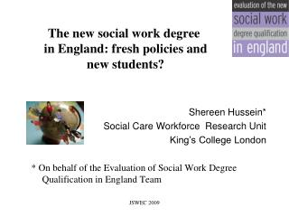 The new social work degree  in England: fresh policies and  new students?