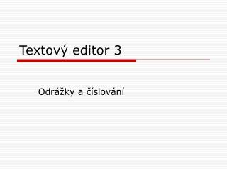 Textový editor 3