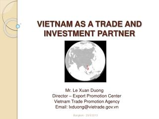 VIETNAM AS A TRADE AND INVESTMENT PARTNER