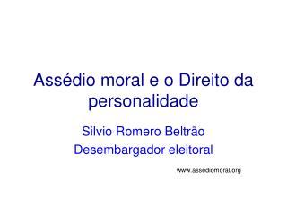 Ass�dio moral e o Direito da personalidade