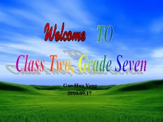 TO  Class Two, Grade Seven