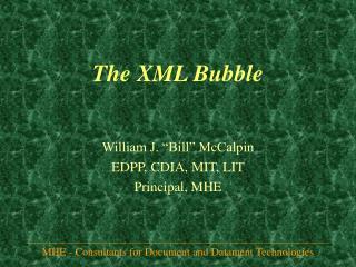 The XML Bubble