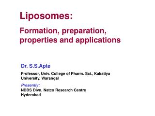Liposomes: Formation, preparation, properties and applications