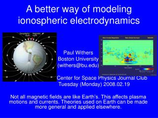 A better way of modeling ionospheric electrodynamics