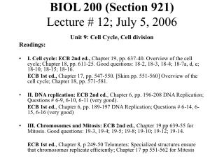 BIOL 200 (Section 921) Lecture # 12; July 5, 2006