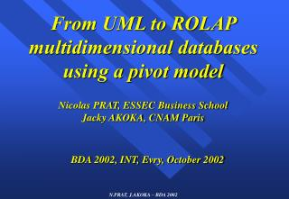 From UML to ROLAP multidimensional databases using a pivot model