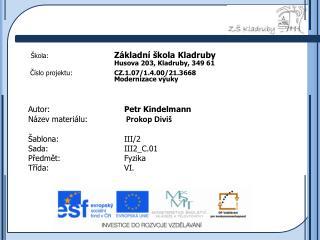 Autor: Petr  Kindelmann Název materiálu: Prokop Diviš Šablona: III/2  Sada: III2_C.01