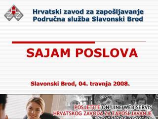Hrvatski zavod za zapošljavanje Područna služba Slavonski Brod