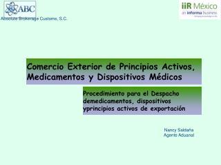 Comercio Exterior de Principios Activos, Medicamentos y Dispositivos Médicos