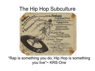 The Hip Hop Subculture