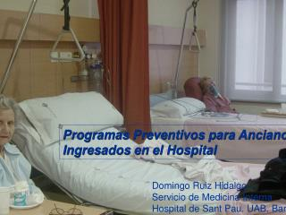 Programas Preventivos para Ancianos Ingresados en el Hospital