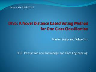 DiVo : A Novel Distance based Voting Method for One Class Classification