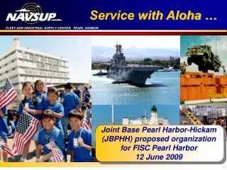 Service with Aloha �