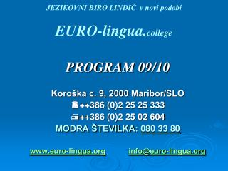JEZIKOVNI BIRO LINDIC  v novi podobi  EURO-lingua.college