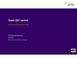 Team DIV vertelt