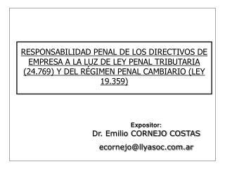 RESPONSABILIDAD PENAL DE LOS DIRECTIVOS DE EMPRESA A LA LUZ DE LEY PENAL TRIBUTARIA 24.769 Y DEL R GIMEN PENAL CAMBIARIO
