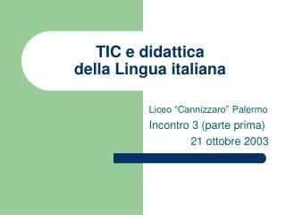 TIC e didattica della Lingua italiana