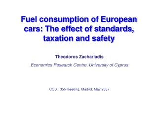 Fuel consumption of European cars: The effect of standards, taxation and safety