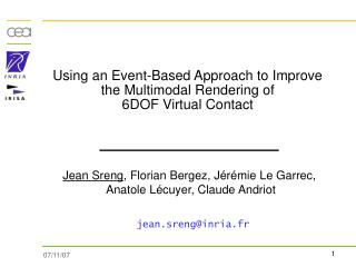 Using an Event-Based Approach to Improve the Multimodal Rendering of 6DOF Virtual Contact