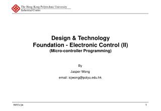 Design & Technology Foundation - Electronic Control (II) (Micro-controller Programming)