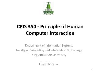 CPIS 354 - Principle of Human  Computer  Interaction