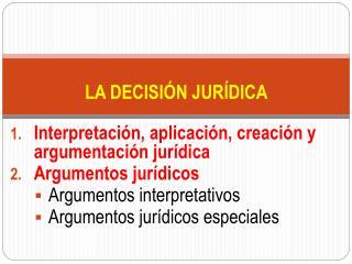 LA DECISIÓN JURÍDICA