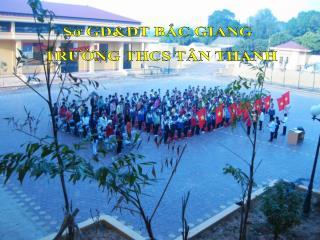 Sở GD&ĐT BẮC GIANG  TRƯỜNG THCS TÂN THANH
