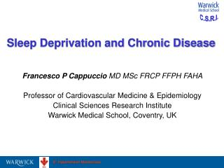Sleep Deprivation and Chronic Disease