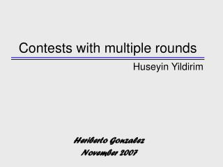 Contests with multiple rounds