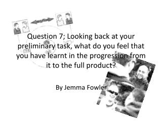 By Jemma Fowler