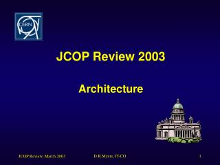 JCOP Review 2003 Architecture